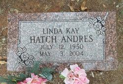 Linda Kay <i>Hatch</i> Andres
