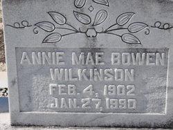 Annie Mae <i>Bowen</i> Wilkinson