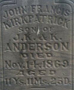 John Francis Kirkpatrick Frank Anderson