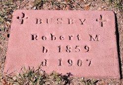 Robert M Busby