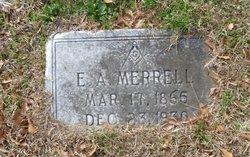 Edward A Merrell