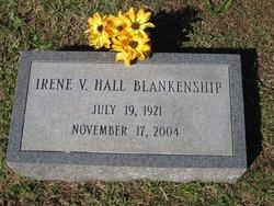 Irene V <i>Hall</i> Blankenship