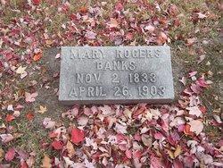 Mary Elizabeth Mollie <i>Rogers</i> Banks