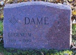 Eugene M. Dame