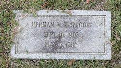 Herman V McBroom