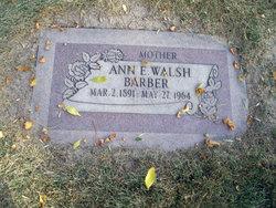 Ann E <i>Walsh</i> Barber