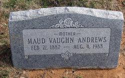 Maude May <i>Vaughn</i> Andrews