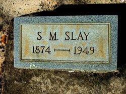 Samuel M. Slay