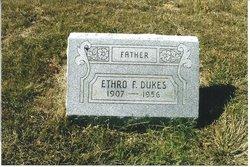 Ethro F. Dukes