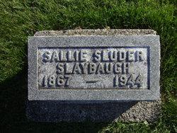 Sallie <i>Sluder</i> Slaybaugh