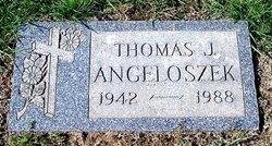 Thomas Joseph Tommy Angeloszek