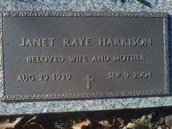 Janet <i>Raye</i> Harrison