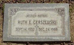 Ruth E Gerszewski