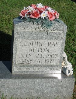 Claude Ray Acton