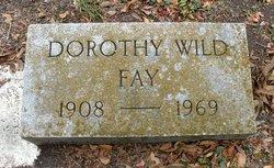 Dorothy <i>Wild</i> Fay