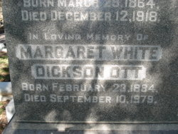 Margaret Helen <i>White</i> Dickson Ott