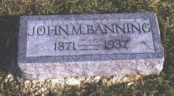 John M Banning