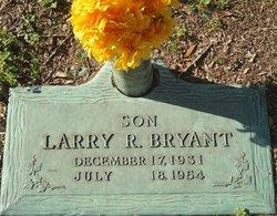Larry R. Bryant