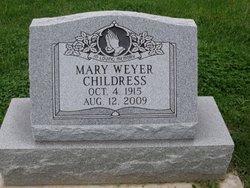 Mary <i>Weyer</i> Childress