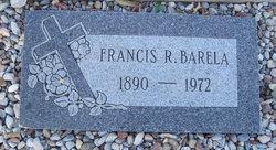 Francis R Barela