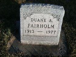 Duane A Fairholm