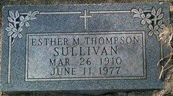 Ester M <i>Thompson</i> Sullivan