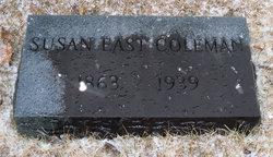 Susan Emma Annie <i>East</i> Coleman