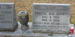 Flossie Mae <i>Brown</i> Vickers