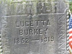 Lucetta Amelia <i>Parmer</i> Burkey