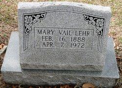 Mary <i>Vail</i> Lehr