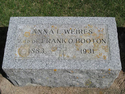 Anna LaVerne <i>Weires</i> Booton