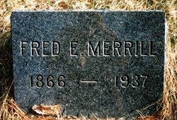 Fred E Merrill