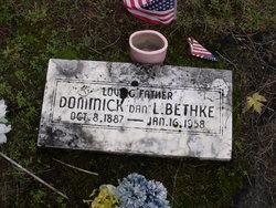 Dominick L Dan Bethke