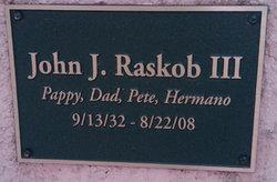 John J Raskob, III