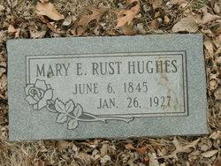 Mary E <i>Rust</i> Hughes