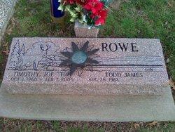 Timothy Joe Timmy Rowe