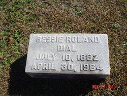 Bessie Roland Dial