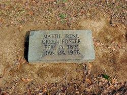 Mattie Irene Betty <i>Green</i> Foster