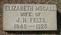 Elizabeth <i>McCall</i> Felts