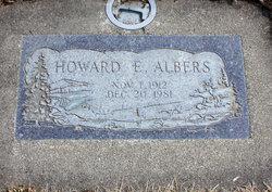 Howard E Albers
