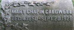 Mary <i>Chapin</i> Caldwell