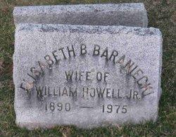 Elisabeth B <i>Baraniecki</i> Howell