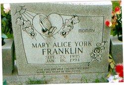 Mary Alice <i>York</i> Franklin
