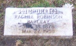 Rachel <i>Robinson</i> Barclay