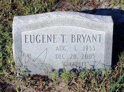 Eugene T Bryant