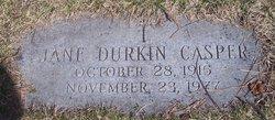 Jane <i>Durkin</i> Casper
