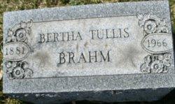 Bertha <i>Tullis</i> Brahm