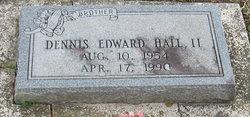 Dennis Edward Hall, II