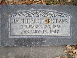 Hattie M <i>Clark</i> Bake
