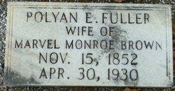 Polyan Elizabeth <i>Fuller</i> Brown